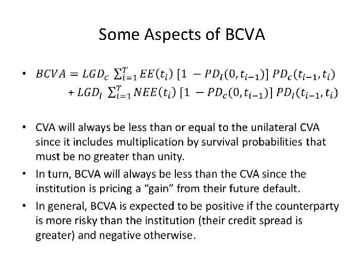 Some Aspects of BCVA •