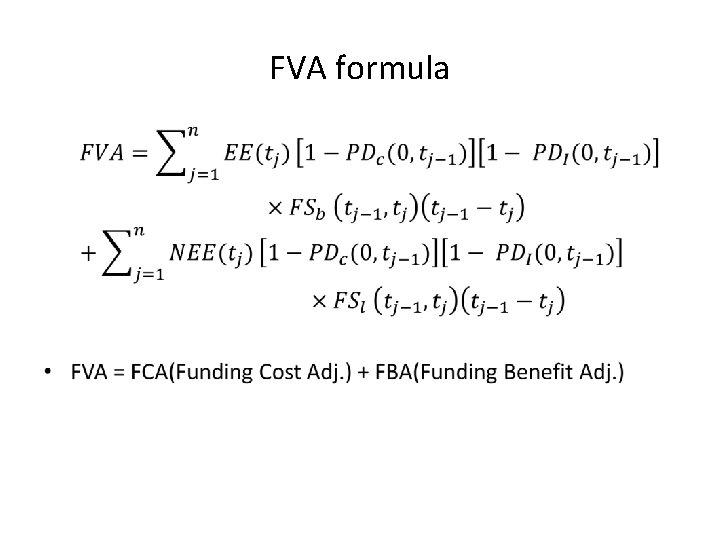 FVA formula •