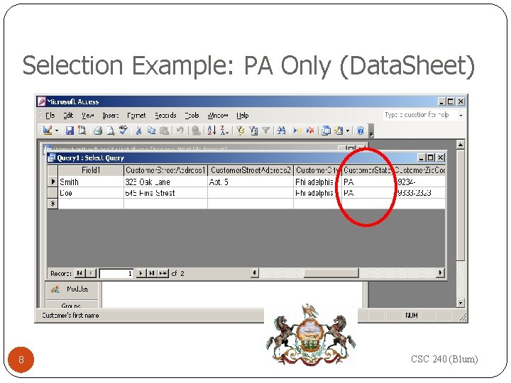 Selection Example: PA Only (Data. Sheet) 8 CSC 240 (Blum)