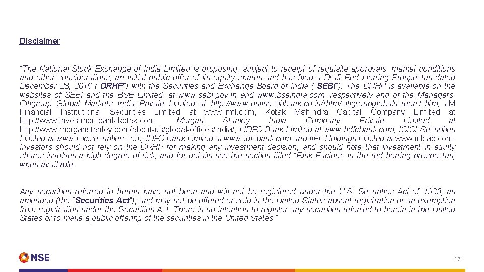 """Disclaimer """"The National Stock Exchange of India Limited is proposing, subject to receipt of"""