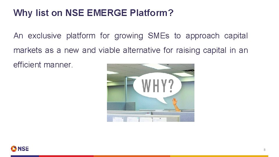 Why list on NSE EMERGE Platform? An exclusive platform for growing SMEs to approach