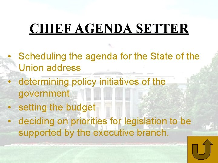 CHIEF AGENDA SETTER • Scheduling the agenda for the State of the Union address