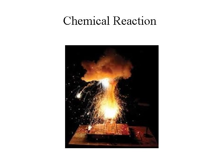Chemical Reaction