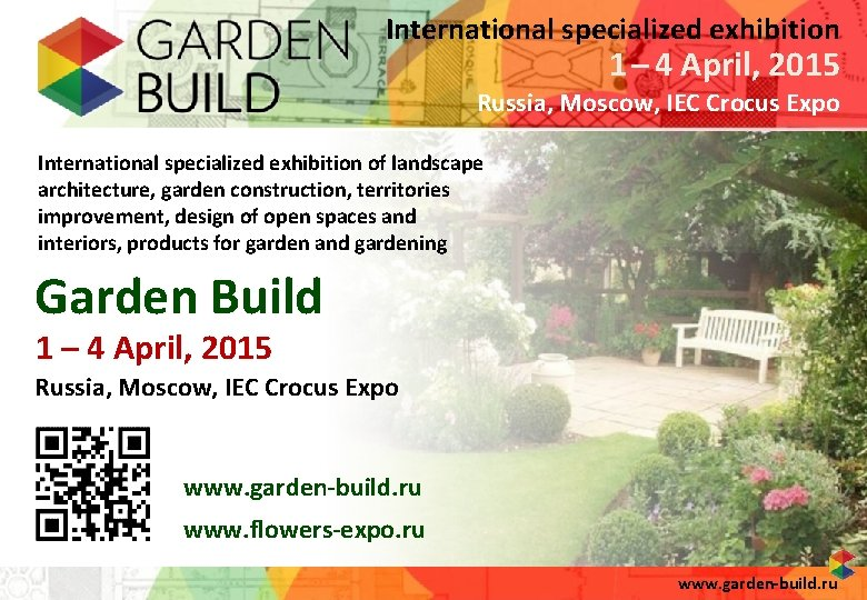 International specialized exhibition 1 – 4 April, 2015 Russia, Moscow, IEC Crocus Expo International