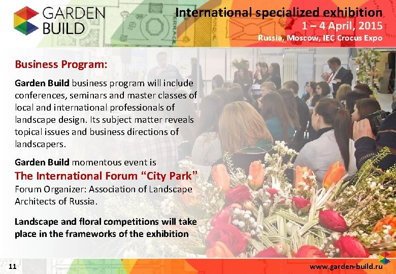 International specialized exhibition 1 – 4 April, 2015 Russia, Moscow, IEC Crocus Expo Business