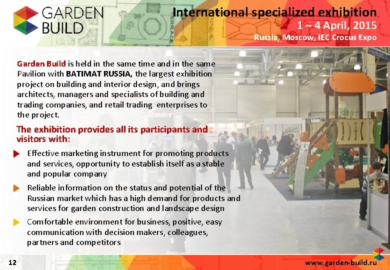 International specialized exhibition 1 – 4 April, 2015 Russia, Moscow, IEC Crocus Expo Garden