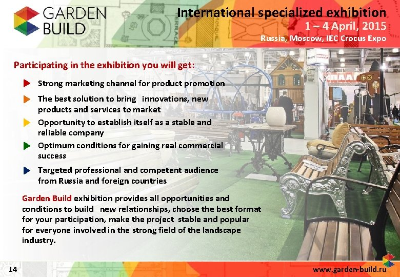 International specialized exhibition 1 – 4 April, 2015 Russia, Moscow, IEC Crocus Expo Participating