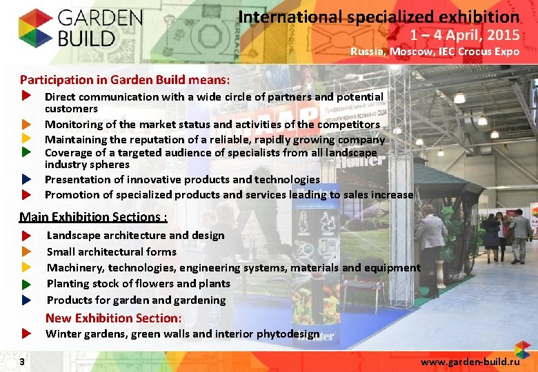 International specialized exhibition 1 – 4 April, 2015 Russia, Moscow, IEC Crocus Expo Participation