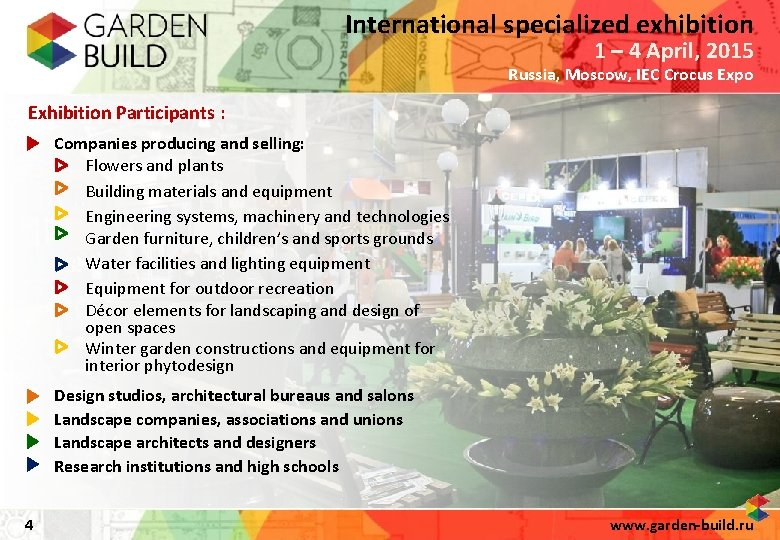 International specialized exhibition 1 – 4 April, 2015 Russia, Moscow, IEC Crocus Expo Exhibition