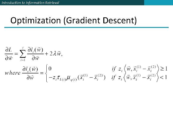 Introduction to Information Retrieval Optimization (Gradient Descent)