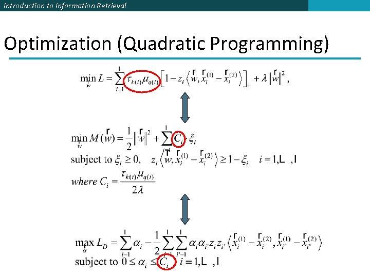 Introduction to Information Retrieval Optimization (Quadratic Programming)