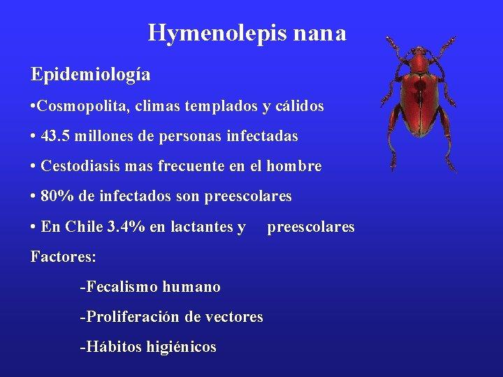 hymenolepidosis epidemiológia mik a férgek a pulykában