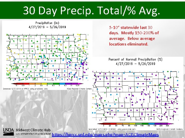 """30 Day Precip. Total/% Avg. 5 -10"""" statewide last 30 days. Mostly 150 -200%"""