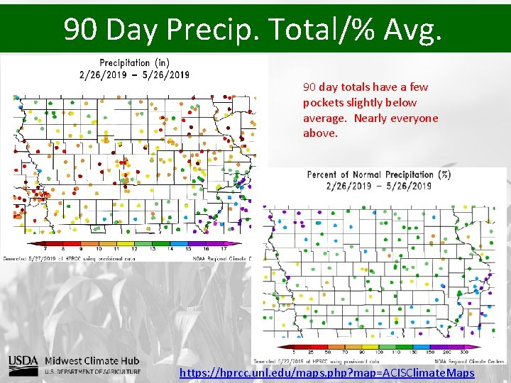 90 Day Precip. Total/% Avg. 90 day totals have a few pockets slightly below