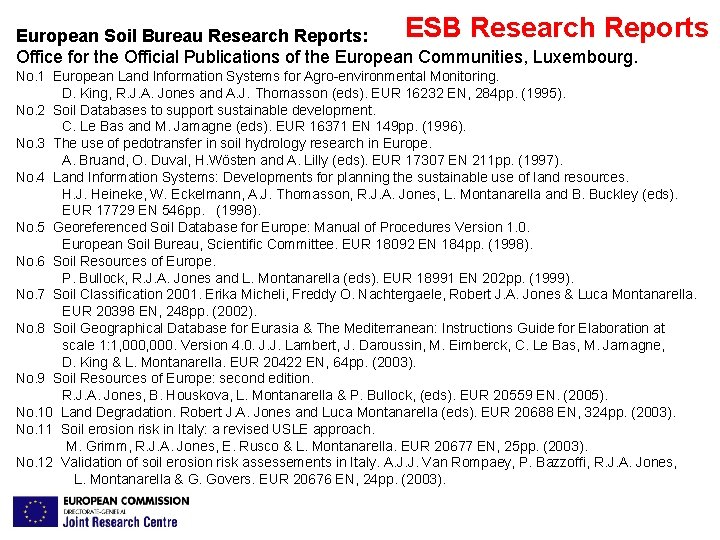 ESB Research Reports European Soil Bureau Research Reports: Office for the Official Publications of