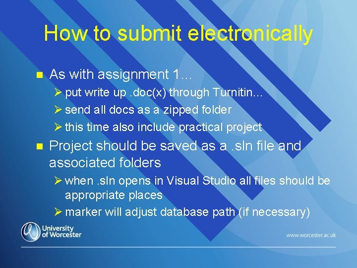 How to submit electronically n As with assignment 1… Ø put write up. doc(x)