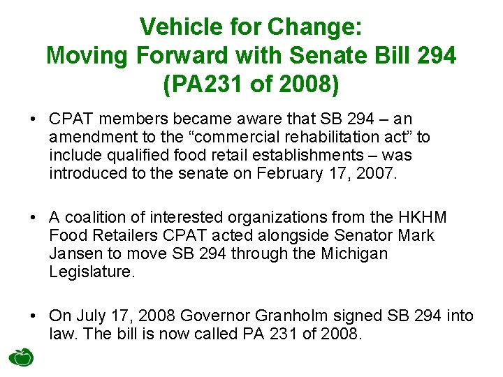 Vehicle for Change: Moving Forward with Senate Bill 294 (PA 231 of 2008) •