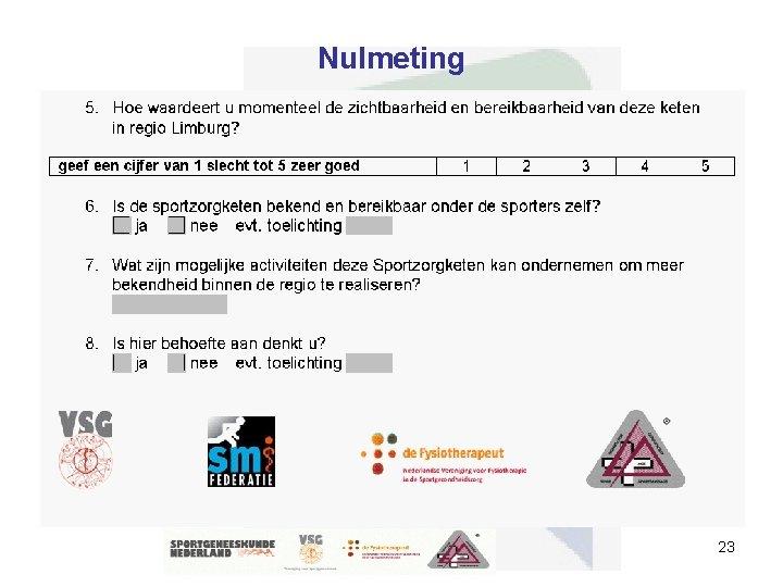 Nulmeting 23