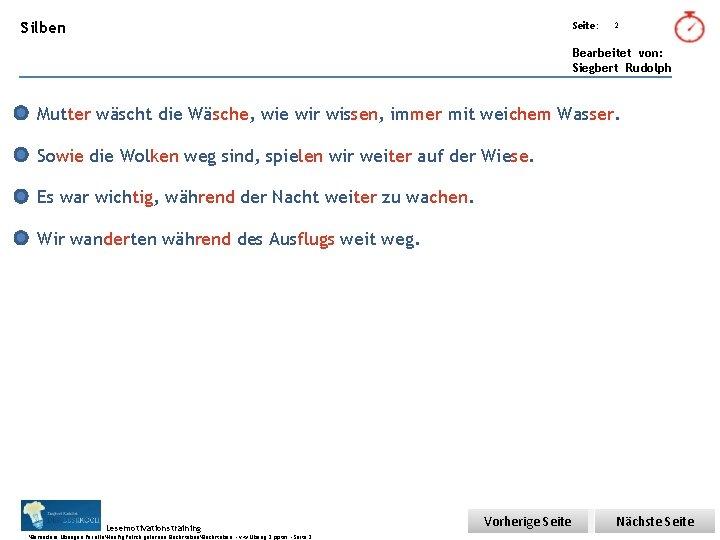 Übungsart: Silben Seite: 2 Bearbeitet von: Siegbert Rudolph Mutter wäscht die Wäsche, wie wir