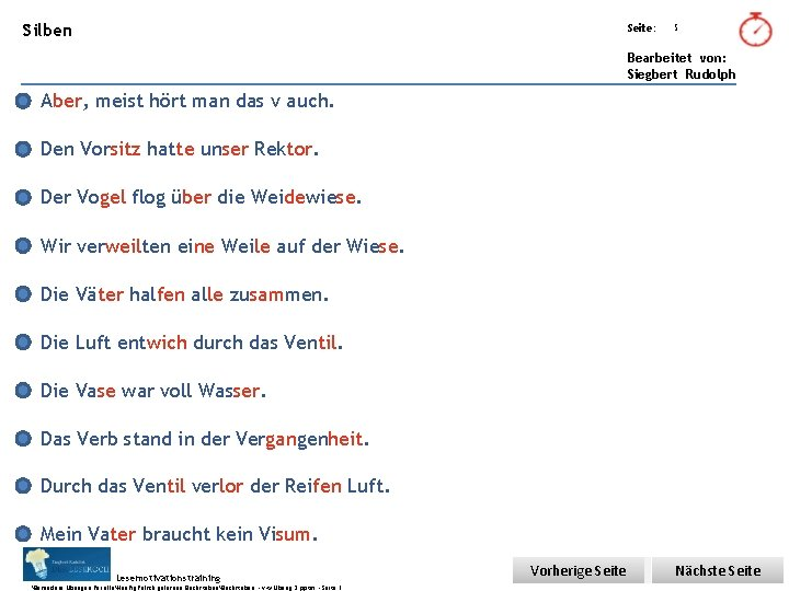 Übungsart: Silben Seite: 5 Bearbeitet von: Siegbert Rudolph Aber, meist hört man das v