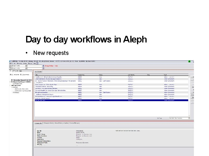 Day to day workflows in Aleph • New requests 10