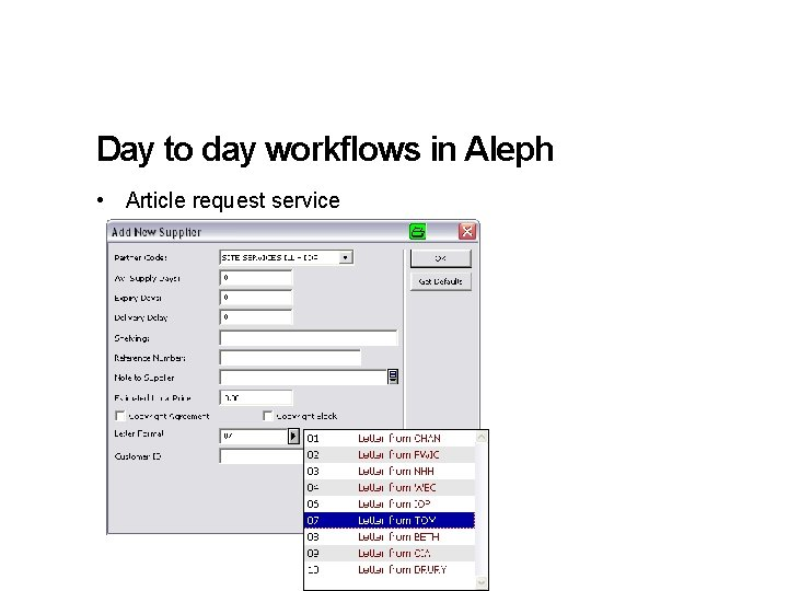 Day to day workflows in Aleph • Article request service 16