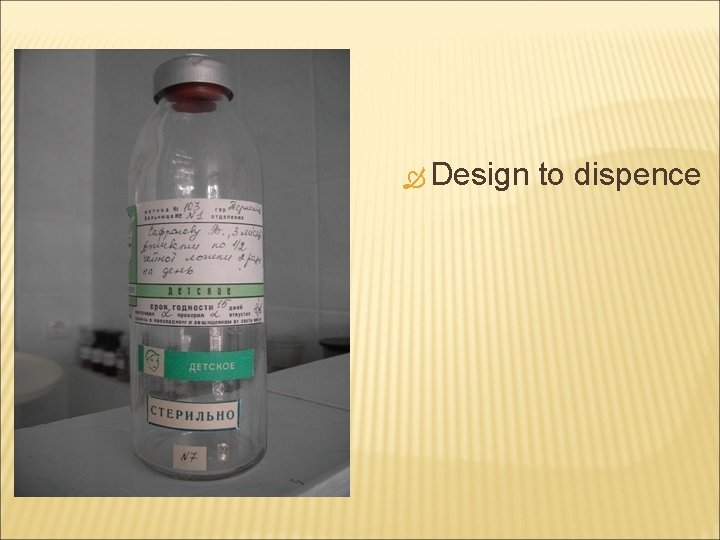 Design to dispence