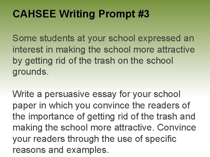 Write good essay cahsee dream big essay contest