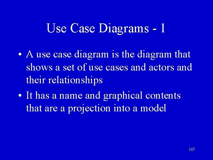 Use Case Diagrams - 1 • A use case diagram is the diagram that