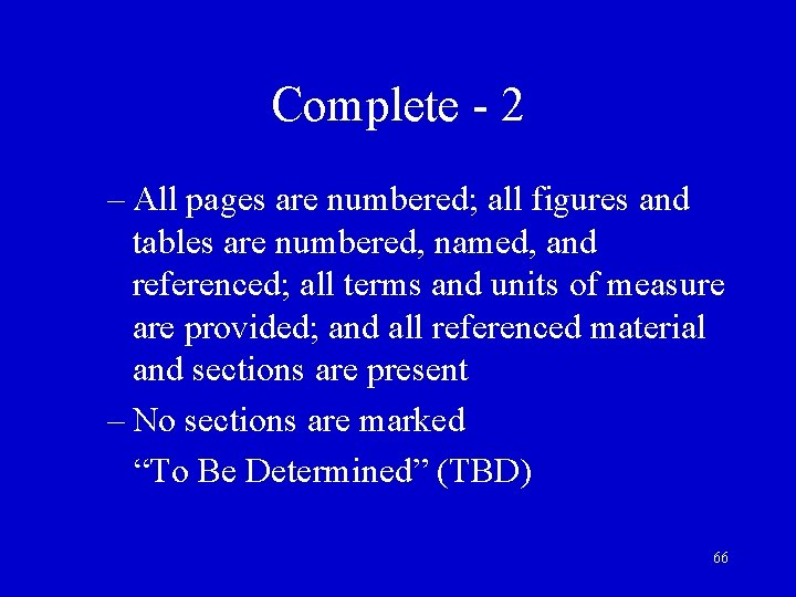 Complete - 2 – All pages are numbered; all figures and tables are numbered,