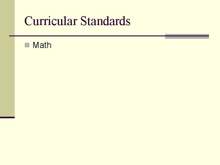 Curricular Standards n Math