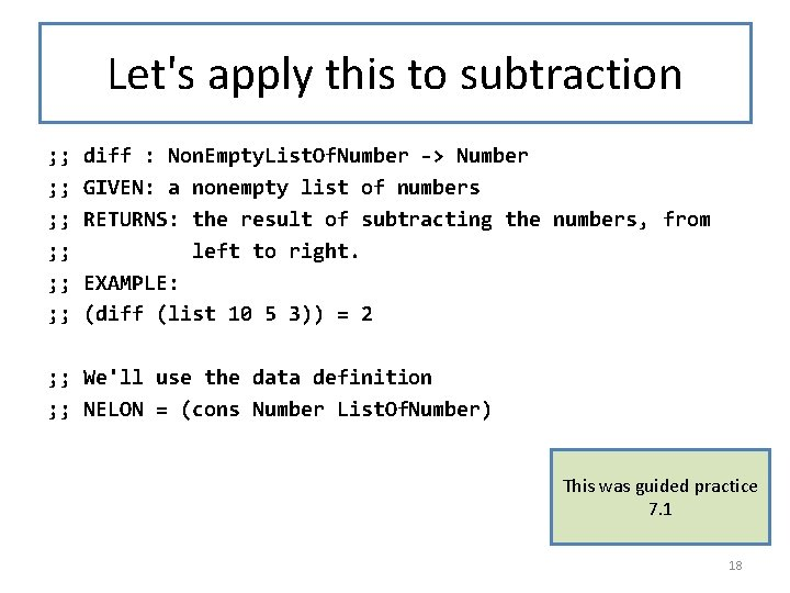 Let's apply this to subtraction ; ; diff : Non. Empty. List. Of. Number