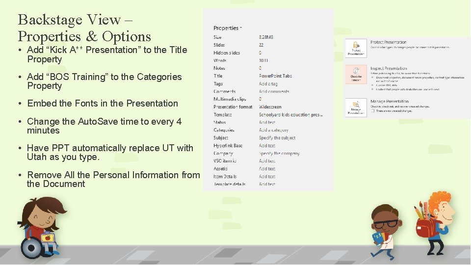 """Backstage View – Properties & Options • Add """"Kick A** Presentation"""" to the Title"""