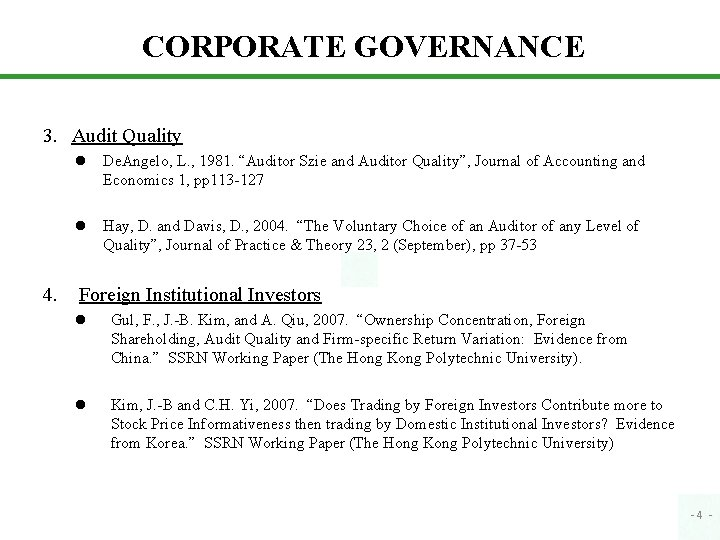 "CORPORATE GOVERNANCE 3. Audit Quality l De. Angelo, L. , 1981. ""Auditor Szie and"