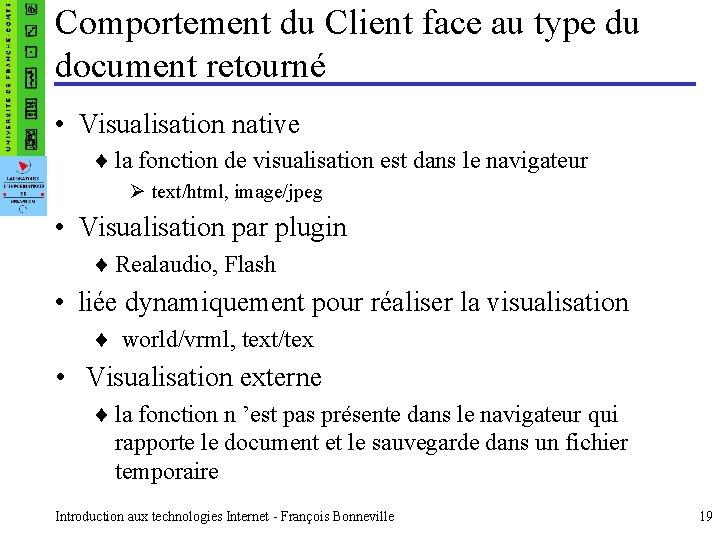 Comportement du Client face au type du document retourné • Visualisation native ¨ la