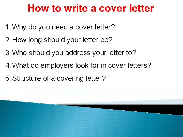 How To Write A Cover Letter 1 Why