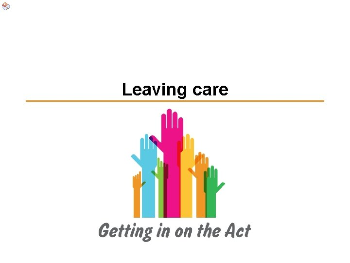 Leaving care