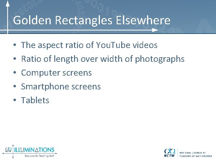 Golden Rectangles Elsewhere • • • The aspect ratio of You. Tube videos Ratio