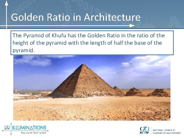 Golden Ratio in Architecture The Pyramid of Khufu has the Golden Ratio in the