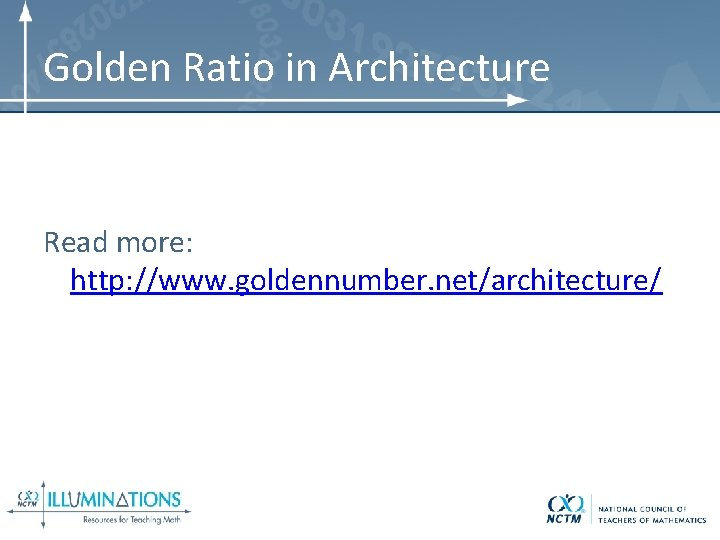 Golden Ratio in Architecture Read more: http: //www. goldennumber. net/architecture/