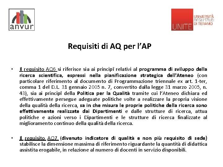 Requisiti di AQ per l'AP • Il requisito AQ 6 si riferisce sia ai