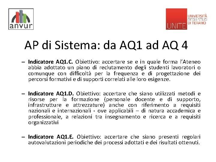 AP di Sistema: da AQ 1 ad AQ 4 – Indicatore AQ 1. C.