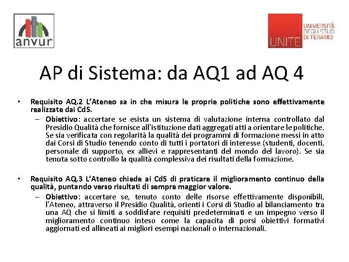 AP di Sistema: da AQ 1 ad AQ 4 • Requisito AQ. 2 L'Ateneo