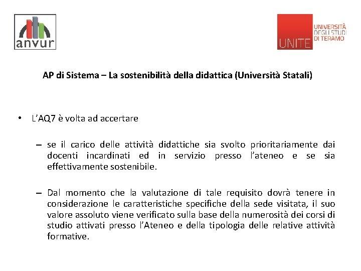 AP di Sistema – La sostenibilità della didattica (Università Statali) • L'AQ 7 è