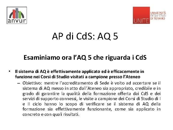 AP di Cd. S: AQ 5 Esaminiamo ora l'AQ 5 che riguarda i Cd.