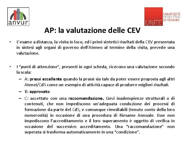 AP: la valutazione delle CEV • L'esame a distanza, la visita in loco, ed