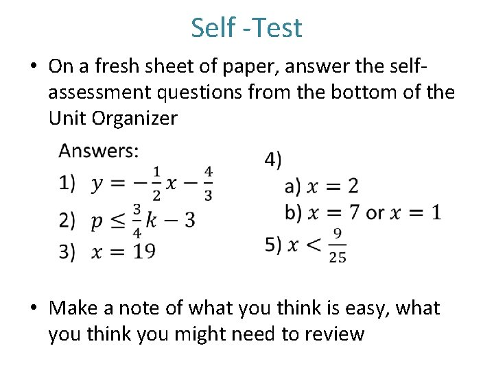 Self -Test • On a fresh sheet of paper, answer the selfassessment questions from