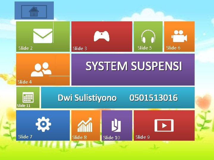 Start Slide 2 Slide 5 Slide 3 Slide 6 SYSTEM SUSPENSI Slide 4 Slide