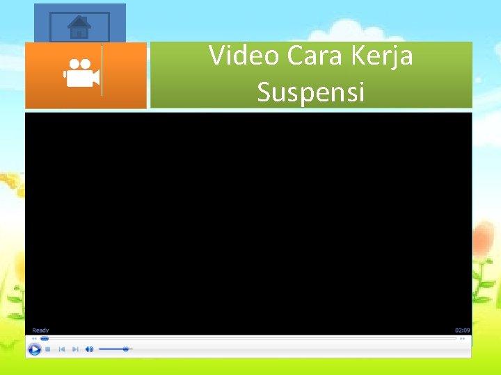 Start Video Cara Kerja Suspensi