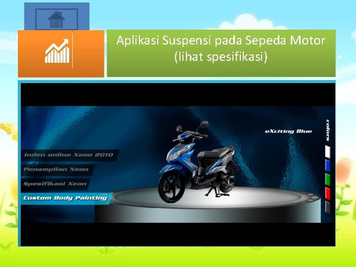 Start Aplikasi Suspensi pada Sepeda Motor (lihat spesifikasi)
